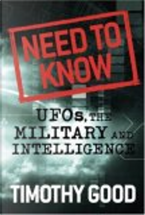 Need to Know by Timothy Good