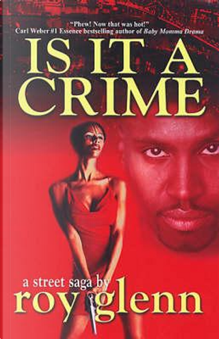 Is It a Crime by Roy Glenn