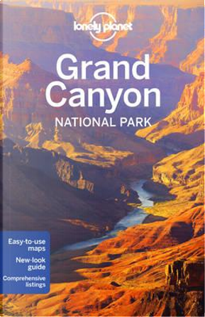 Lonely Planet Grand Canyon National Park by Lonely planet