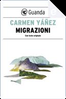 Migrazioni by Carmen Yáñez