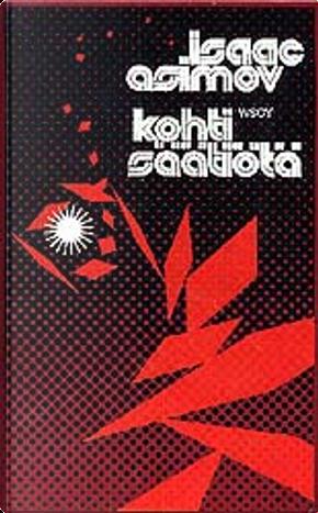 Kohti Säätiötä by Isaac Asimov