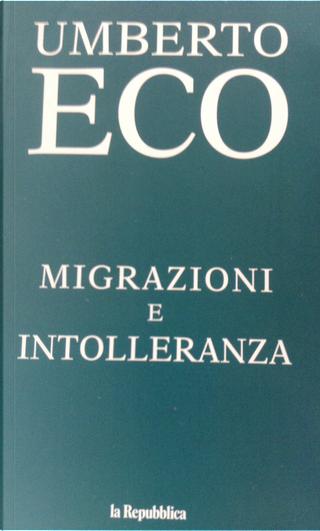 Migrazioni e intolleranza by Umberto Eco