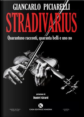 Stradivarius by Giancarlo Piciarelli