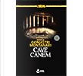 Cave Canem by Danila Comastri Montanari
