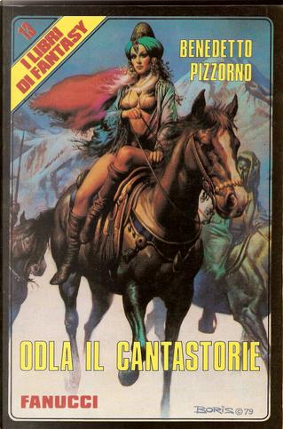 Odla il cantastorie by Benedetto Pizzorno