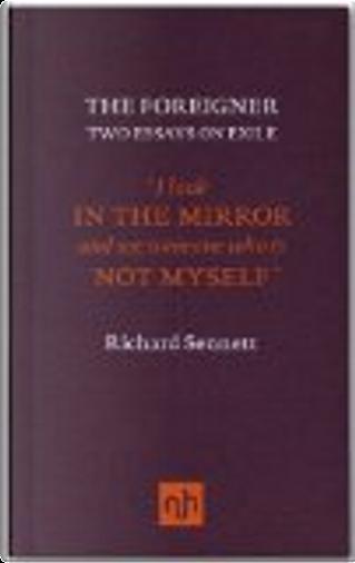 The Foreigner by Richard Sennett