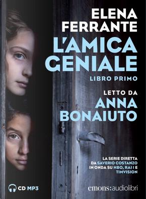 L'amica geniale - Vol. 1 by Elena Ferrante