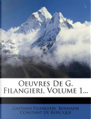 Oeuvres de G. Filangieri, Volume 1. by Gaetano Filangieri