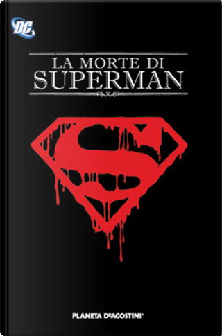 La morte di Superman by Gerard Jones, Roger Stern, Jerry Ordway, Karl Kesel, Louise Simonson, Jon Bogdanove, Tom Grummett, Jackson Guice, Dan Jurgens