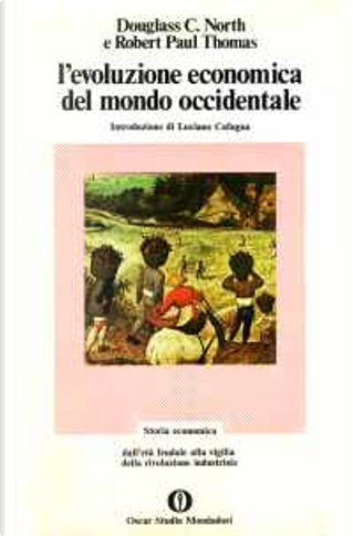 L'evoluzione economica del mondo occidentale by Douglass C. North, Robert P. Thomas