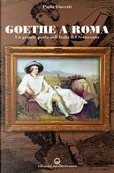 Goethe a Roma by Paola Giovetti