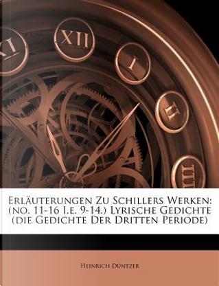 Erläuterungen Zu Schillers Werken by Heinrich Düntzer