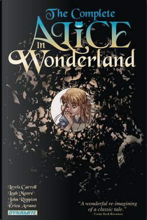 The Complete Alice in Wonderland by Lewis Carroll