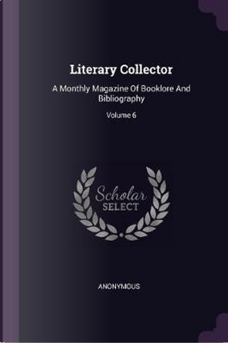 Literary Collector by ANONYMOUS