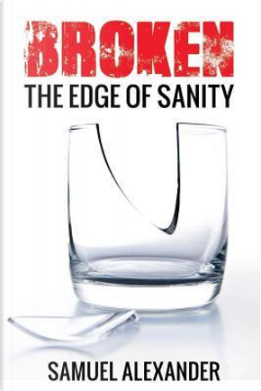 The Edge of Insanity by Samuel Alexander