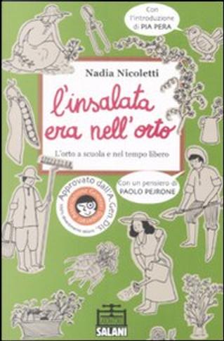 L'insalata era nell'orto by Nadia Nicoletti