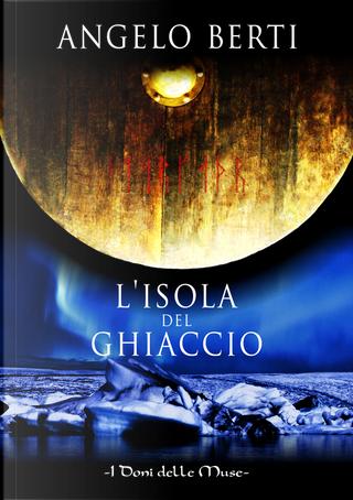 L'isola del ghiaccio by Angelo Berti