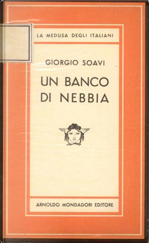 Un banco di nebbia by Giorgio Soavi