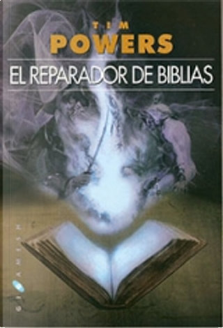 El reparador de Biblias by Tim Powers