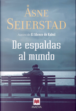 De espaldas al mundo by Asne Seierstad