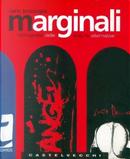 Marginali by Carlo Branzaglia