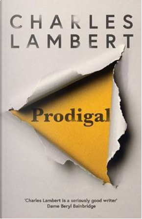 Prodigal by Charles Lambert