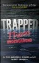 Trapped by Jeff Goodell