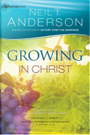 Growing in Christ by Neil T. Anderson