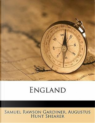England by Samuel Rawson Gardiner