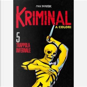 Kriminal a colori - Vol. 5 by Max Bunker