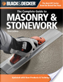 Black and Decker the Complete Guide to Masonry and Stonework by Creative Publishing international