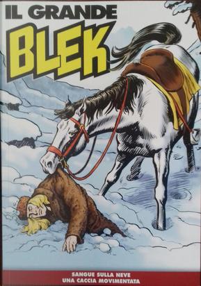 Il grande Blek n. 116 by Franco Frescura, Gabriele Ferrero, Leonello Martini