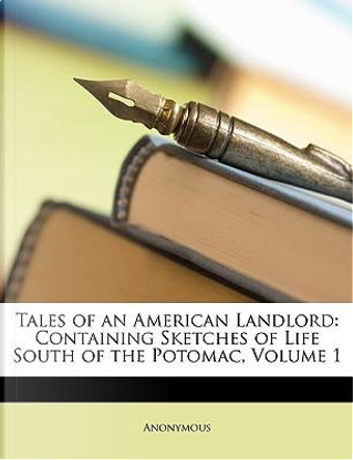 Tales of an American Landlord by ANONYMOUS