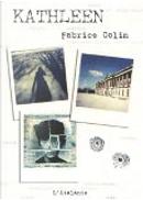 Kathleen by Caroll' Planque, Elvire De Cock, Fabrice Colin