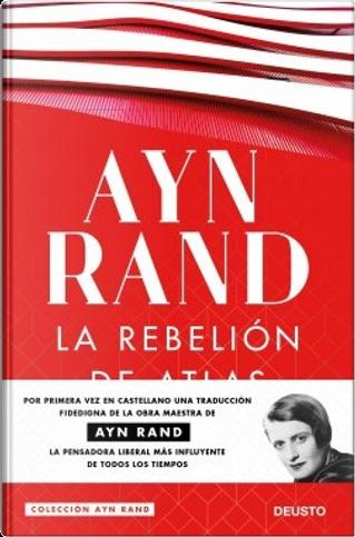 La rebelión de Atlas by Ayn Rand