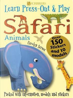 Safari Animals by Carolyn Scrace