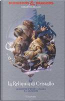 La reliquia di cristallo by R. A. Salvatore