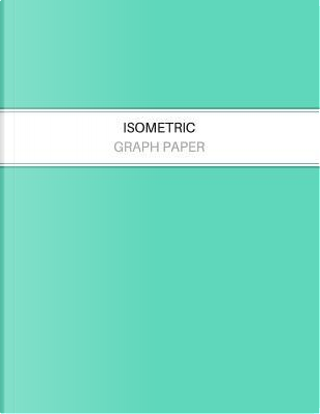 Isometric Graph Paper by Studio Papyrus