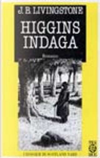 Higgins indaga by J. B. Livingstone