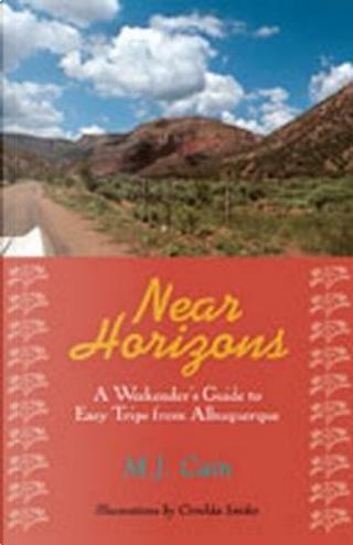 Near Horizons by M. J. Cain