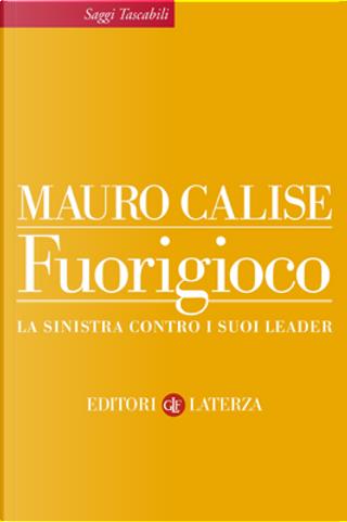 Fuorigioco by Mauro Calise