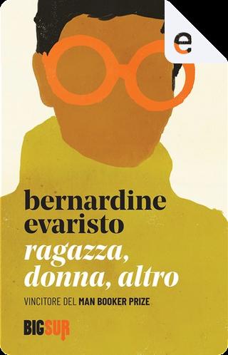 Ragazza, donna, altro by Bernardine Evaristo