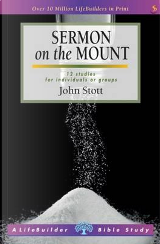Sermon on the Mount (LifeBuilder Bible study) by John Stott