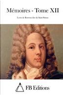 Mémoires by Louis De Rouvroy