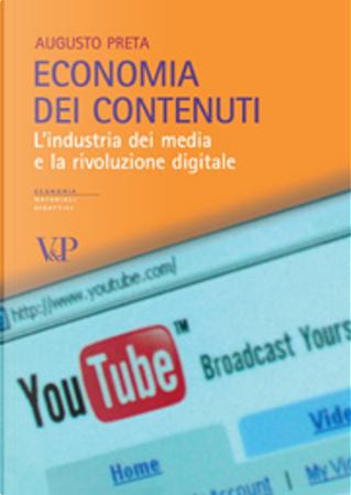 """""""Economia dei contenuti"""" by Preta Augusto"""