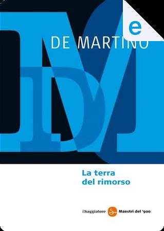 La terra del rimorso by Ernesto De Martino