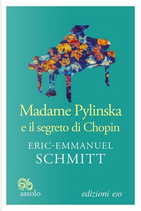 Madame Pylinska e il segreto di Chopin by Éric-Emmanuel Schmitt