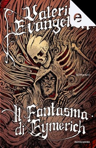 Il fantasma di Eymerich by Evangelisti Valerio