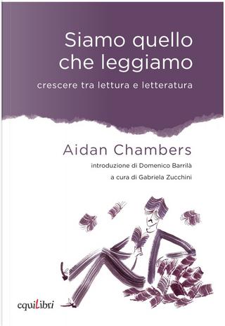 Siamo quello che leggiamo by Aidan Chambers