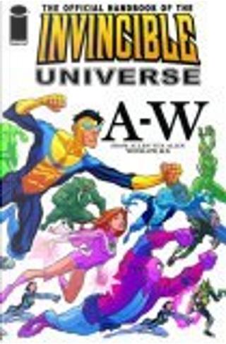 The Official Handbook of the Invincible Universe by Kaare Andrews, Peter Sanderson, Robert Kirkman, Stuart Vandal